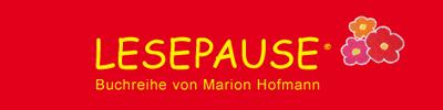 Lesepause - Buchreihe von Marion Hofmann